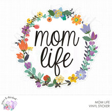 Load image into Gallery viewer, Mom Life Vinyl Sticker