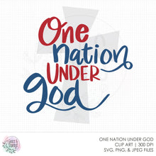 Load image into Gallery viewer, One Nation Under God SVG File
