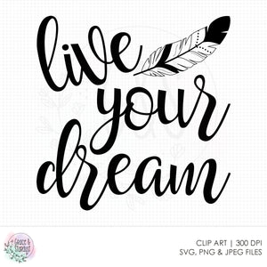 Live Your Dream SVG File