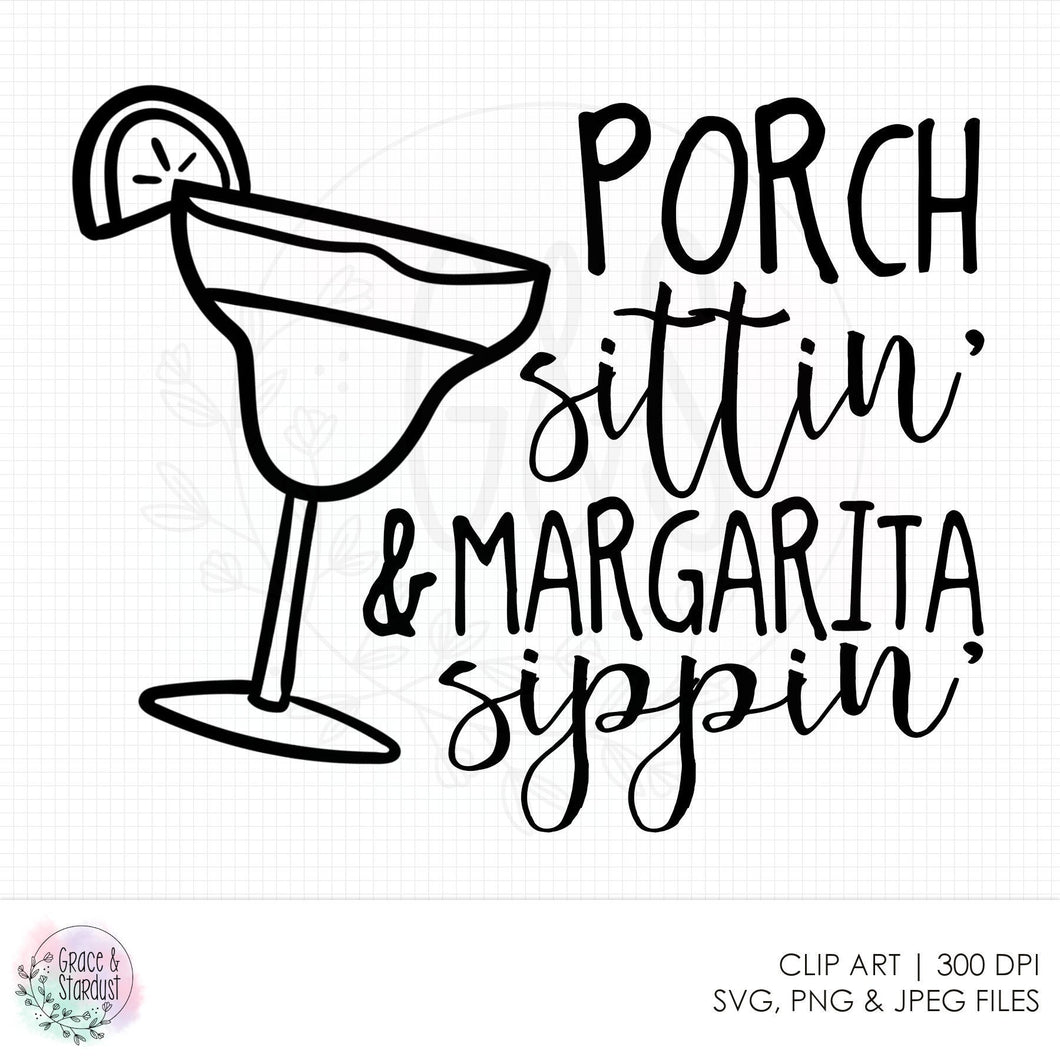 Porch Sittin' and Margarita Sippin' SVG File