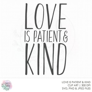 Love Is Patient and Kind SVG File