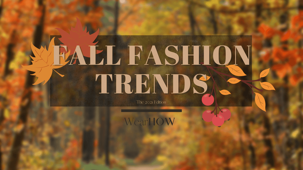 blog banner with a picture of a walkway in fall with brown leaves and a text that reads Fall Fashion trends
