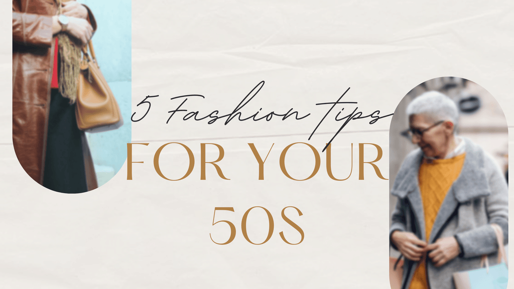 5 fashion tips for women 50 and over blog banner image