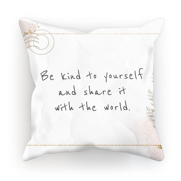 Be Kind to Yourself Cushion