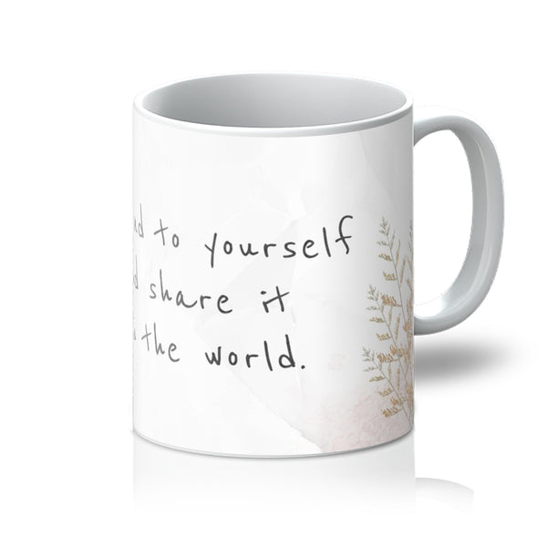 Be Kind to Yourself Mug