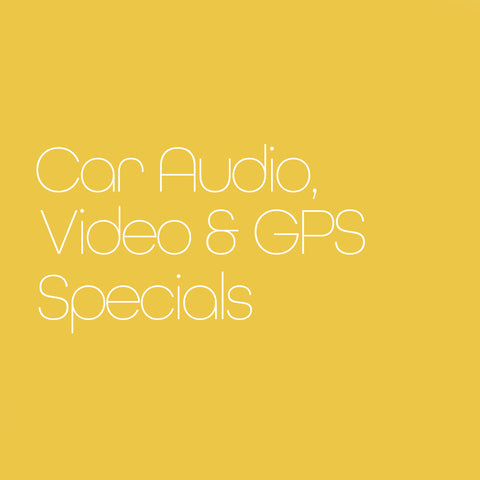 Car Audio, Video & GPS Specials