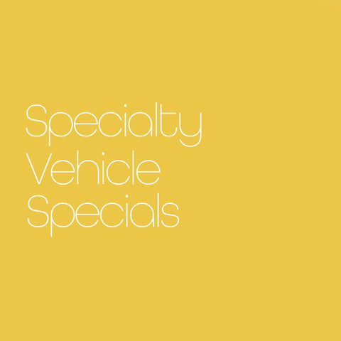 Specialty Vehicles Specials