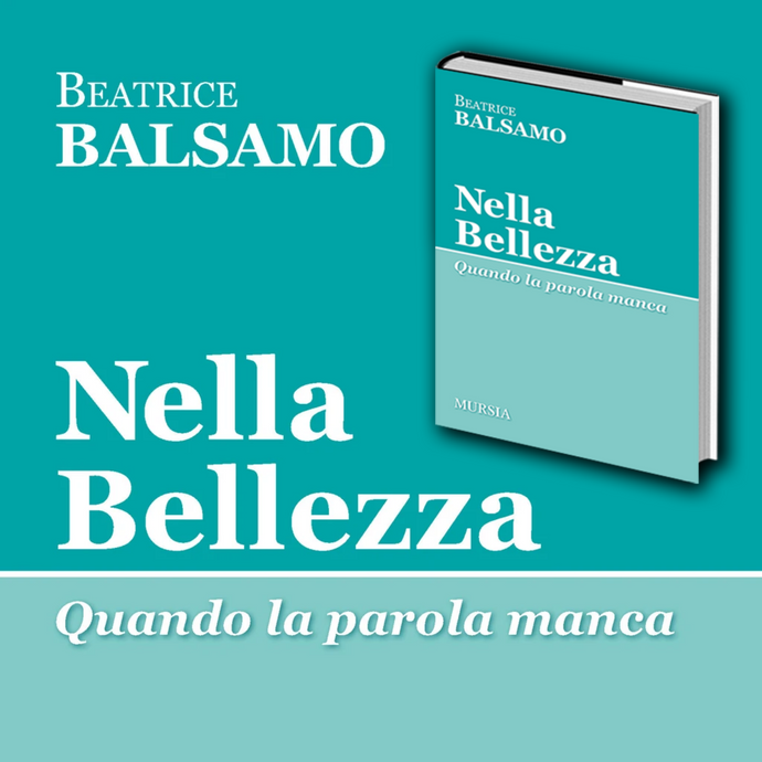 La Bellezza come salvezza e cura