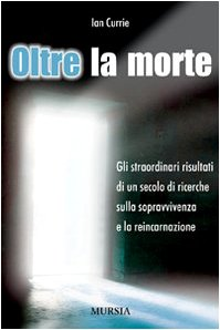 Currie I.: Oltre la morte