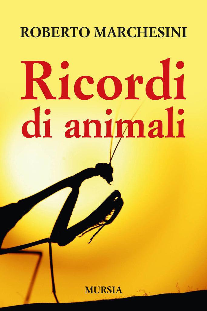 Marchesini R.: Ricordi di animali