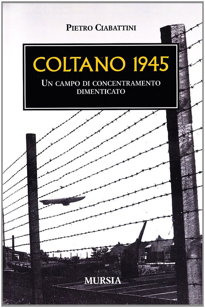 Ciabattini P.: Coltano 1945
