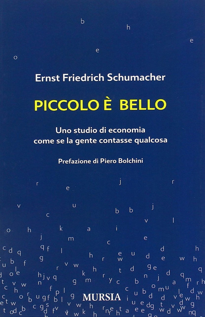 Schumacher E.F.: Piccolo e' bello