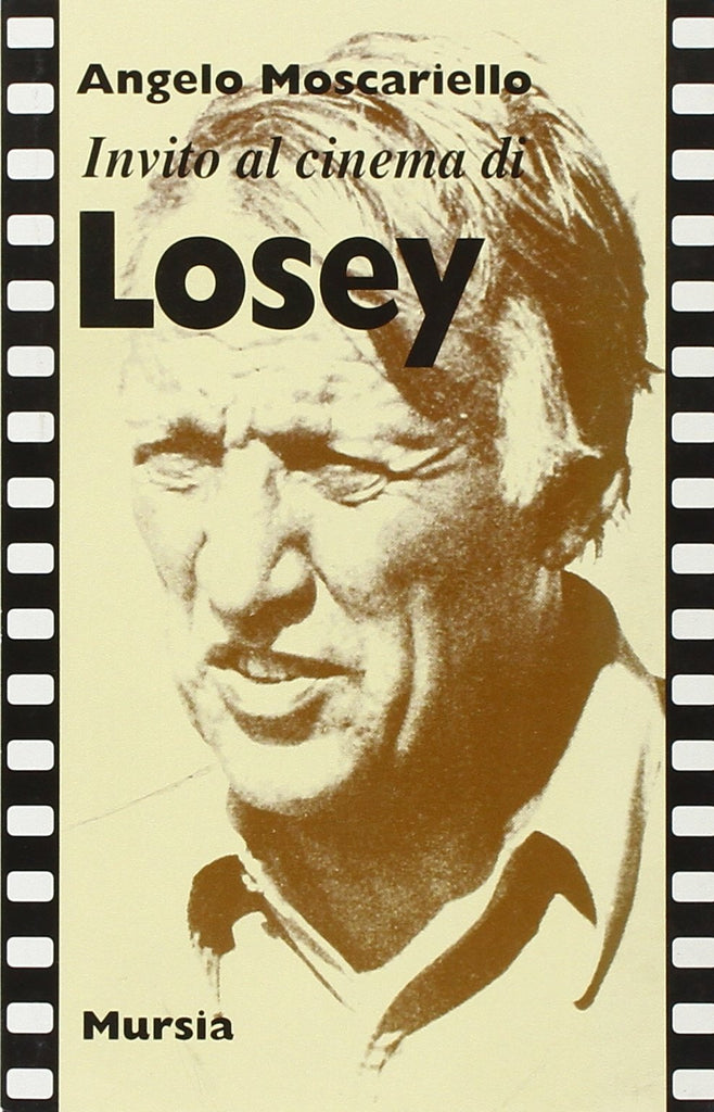 Invito al cinema di Losey  (Moscariello A.)