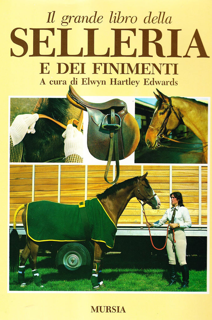 Hartley Edwards E.: Il grande libro della selleria e dei finimenti