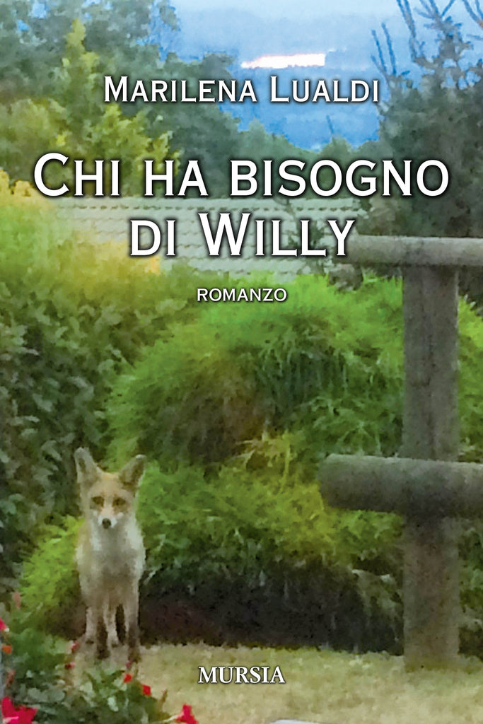 Marilena Lualdi: Chi ha bisogno di Willy