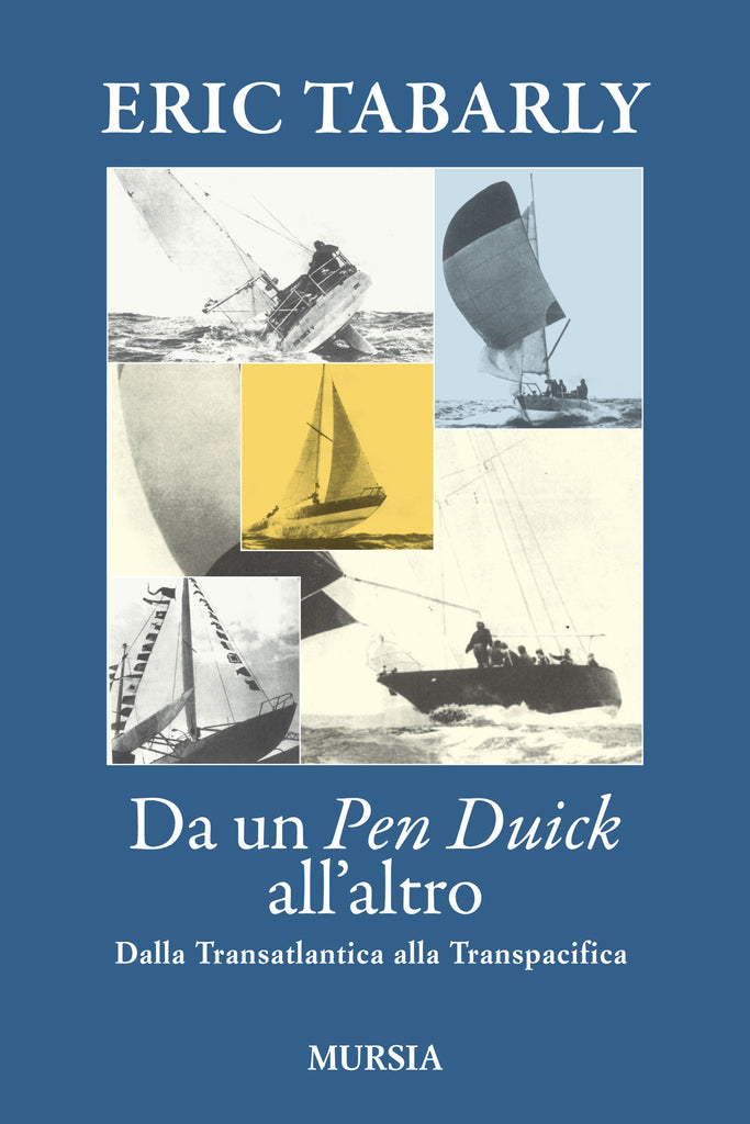 Tabarly E.: Da un Pen Duick all'altro