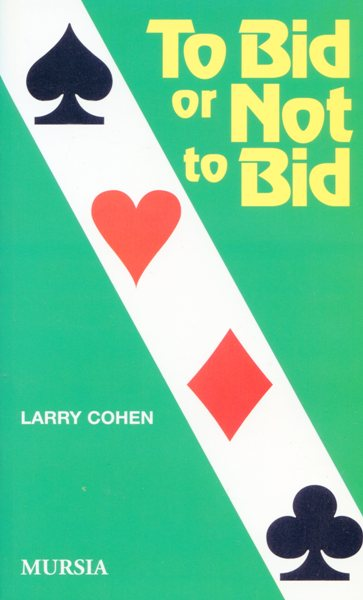 Cohen L.: To Bid or not to Bid