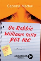 Meduri S.: Un Robbie Williams tutto per me