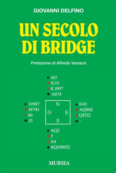 Delfino G.: Un secolo di bridge