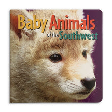 Load image into Gallery viewer, Baby Animals of the Southwest