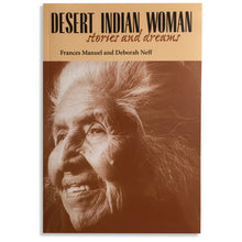 Load image into Gallery viewer, Desert Indian Woman