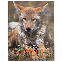 Load image into Gallery viewer, Frequently Asked Questions About Coyotes