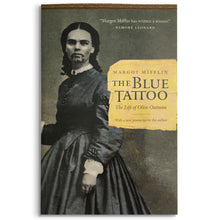 Load image into Gallery viewer, The Blue Tattoo: The Life of Olive Oatman