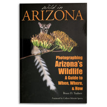 Load image into Gallery viewer, Wild in Arizona: Photographing Arizona's Wildlife