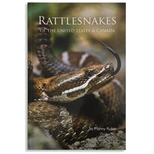 Load image into Gallery viewer, Rattlesnakes of the United States and Canada