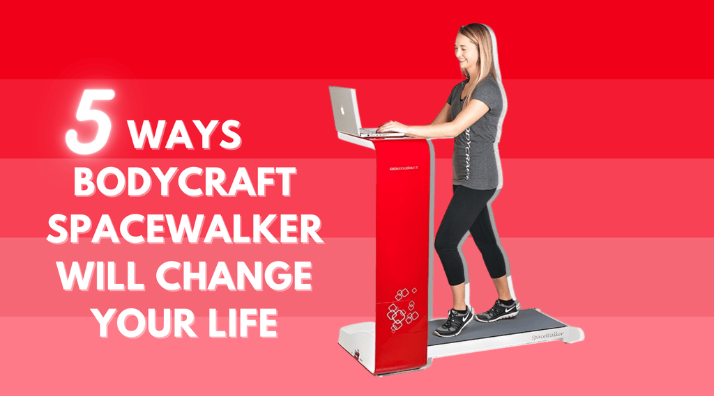 The 5 Ways the BodyCraft Spacewalker Treadmill will Change your Life