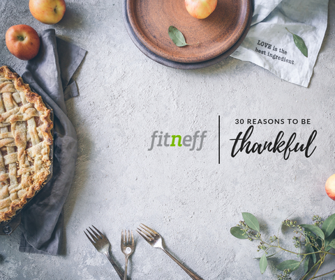 30 Things to be Thankful for Fitneff Canada