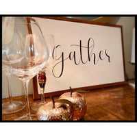 Gather Wood Sign - NotInTheMalls