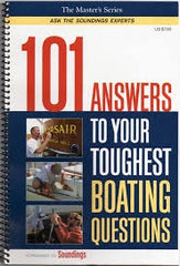 101 Answers to Your Toughest Boating Questions (The Master's Series: Ask the Soundings Experts, Volume 1) Spiral-bound – January 1, 2005, by John P Love