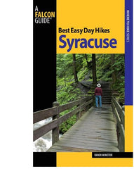 Best Easy Day Hikes Syracuse Falcon Guide