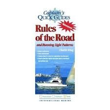 Captain's Quick Guides RULES OF THE ROAD AND RUNNING LIGHT PATTERNS Waterproof by Charlie Wing