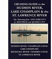 Cruising Guide to the Hudson River, Lake Champlain & the St Lawrence River