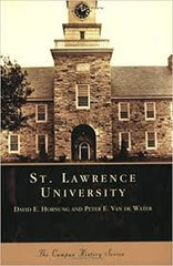 Images of America The Campus History Series ST LAWRENCE UNIVERSITY by David E Hornung and Peter E Van De Water