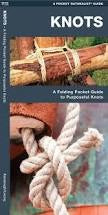 Waterford Press a Pocket Naturalist Guide: KNOTS by Kavanagh/Leung