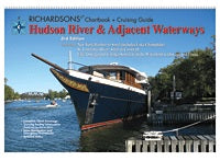 Hudson River & Adjacent Waterways Richardson's Chartbook & Cruising Guide 3rd Edition