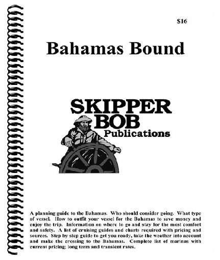 Skipper Bob Bahamas Bound 18th Edition December 2019