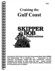 Skipper Bob Cruising the Gulf Coast 16th Edition 2020