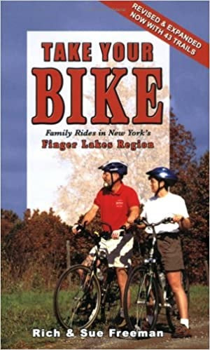 Take Your Bike Family Rides in New York's Finger Lakes Region by Rich and Sue Freeman