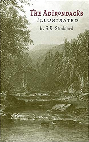 The Adirondacks Illustrated by S.R. Stoddard