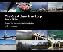 The Great American Loop Second Edition Touring The Eastern United States By Boat by Greg Whitaker
