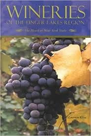 Wineries Of The Finger Lakes Region The Heart Of New York State by Emerson Klees