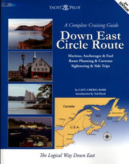 Down East Circle Route A Complete Cruising Guide 2nd Edition Yacht Pilot by Captain Cheryl Barr
