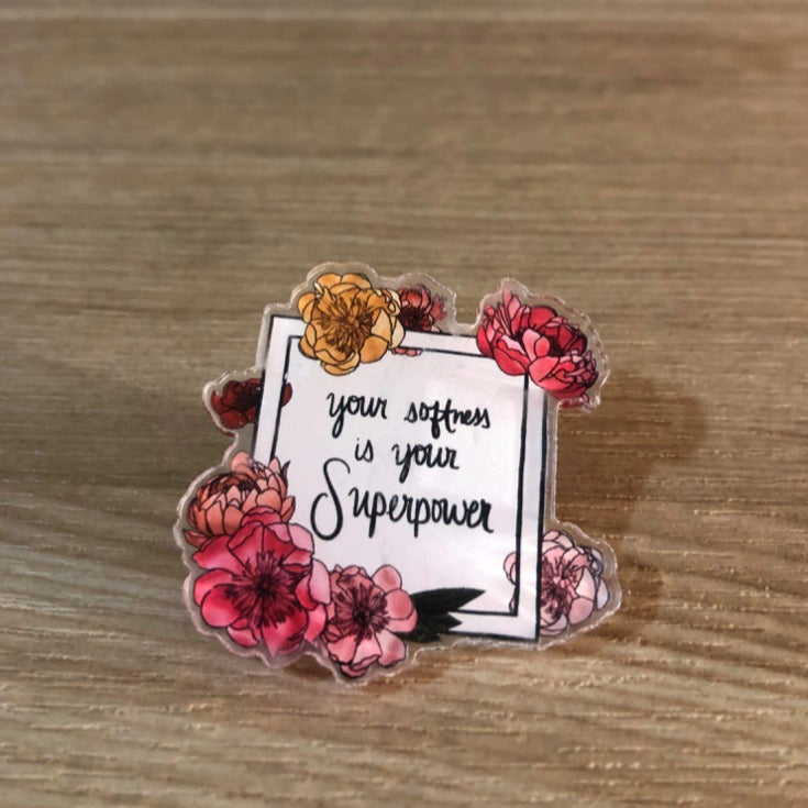 Your Softness is Your Superpower Pin