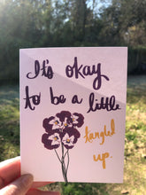 Load image into Gallery viewer, It's Okay to be a Little Tangled Up Card