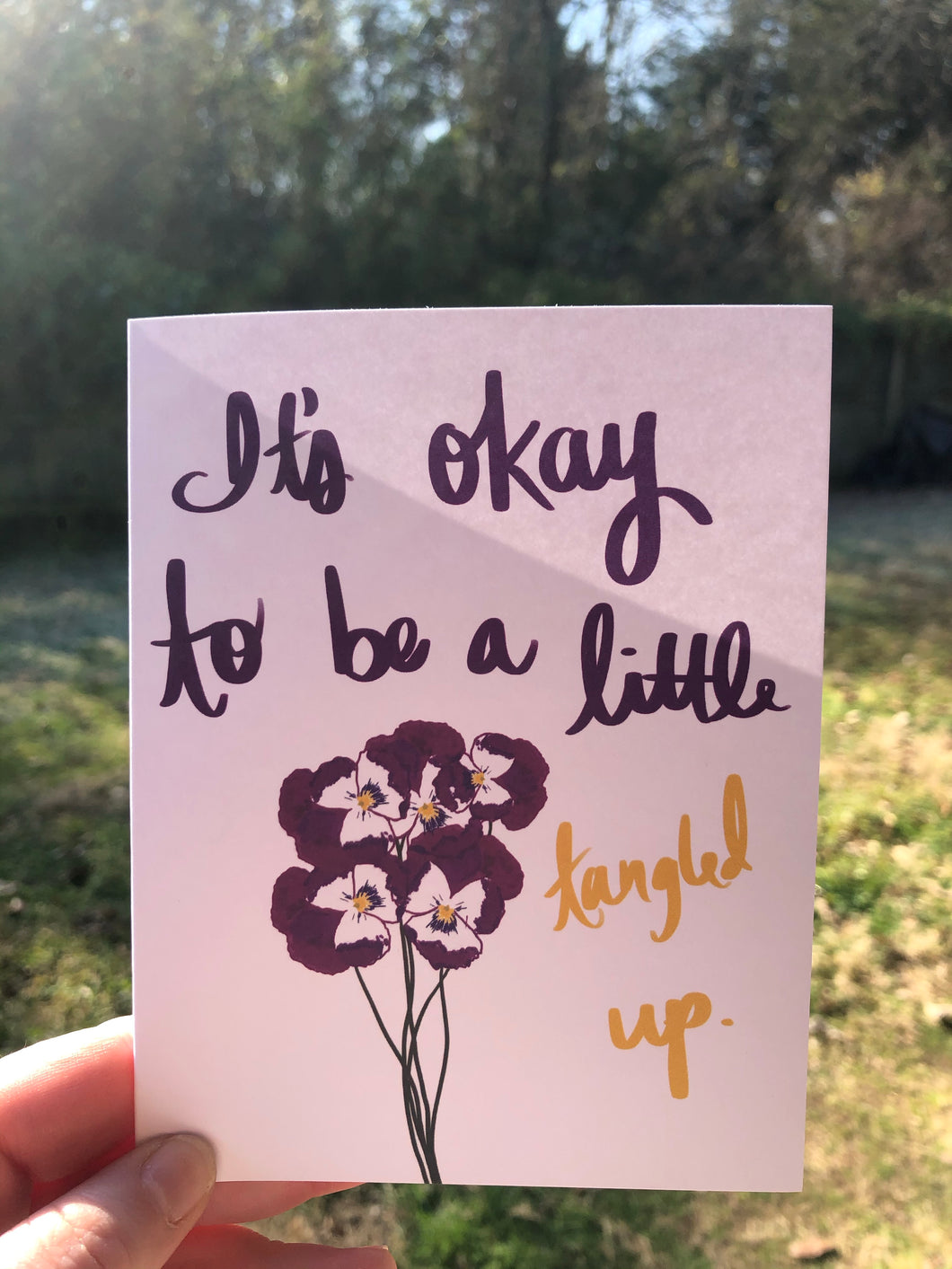 It's Okay to be a Little Tangled Up Card