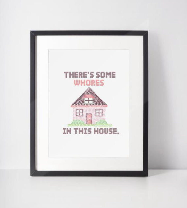 WAP There's Some Whores in this House Print
